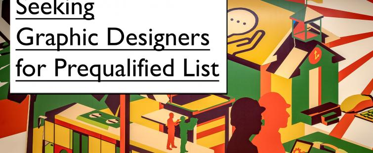 Seeking Graphic Designers for Prequalified List